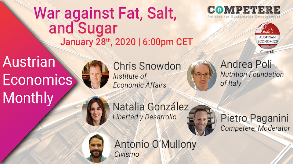The War Against Fats, Salt and Sugar Pietro Paganini sullo Zucchero austrian economics monthly competere.eu