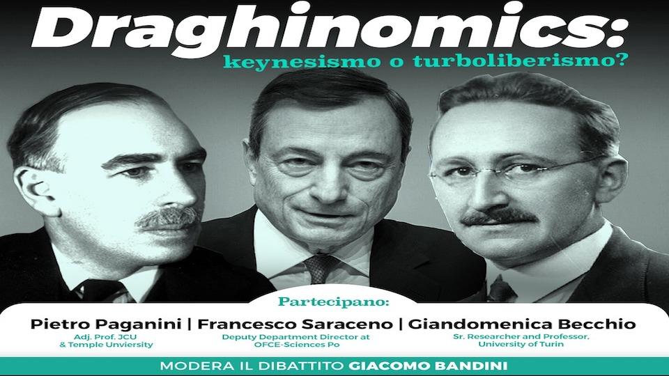 Draghinomics Keynesismo o Turboliberismo? pietro paganini giandomenica becchio, francesco saraceno paganini non ripete